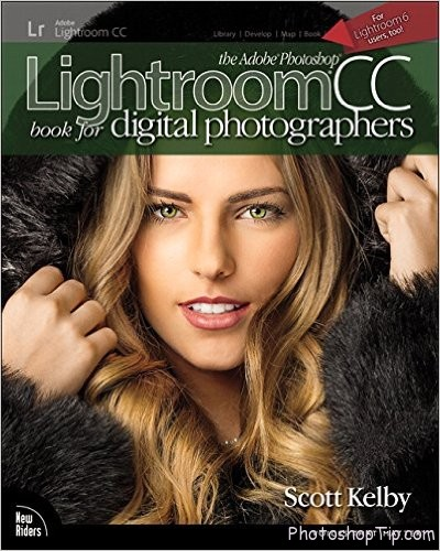 The Adobe Photoshop Lightroom CC Book for Digital Photographers Ebook
